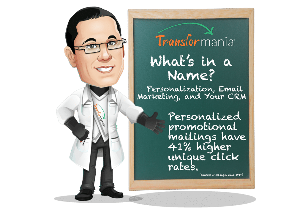 What's in a Name? Personalization, Email Marketing, and Your CRM