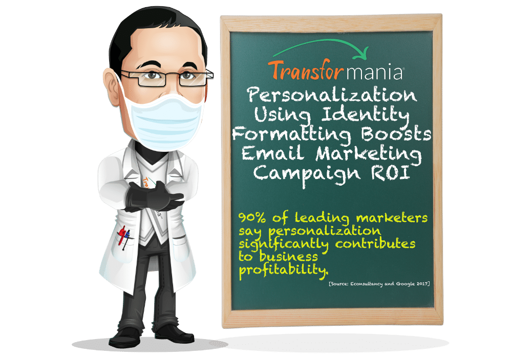 Personalization Using Identity Formatting Boost Email Marketing Campaign ROI